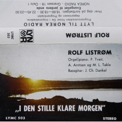 Rolf Listrøm- I den stille klare morgen