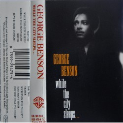 George Benson- While The City Sleeps....