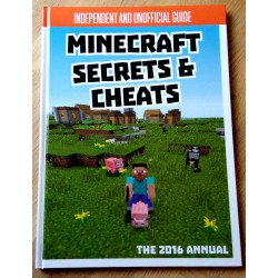Independent Unofficial Guide - Minecraft Secrets and Cheats