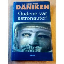 Gudene var astronauter! - Erich von Däniken