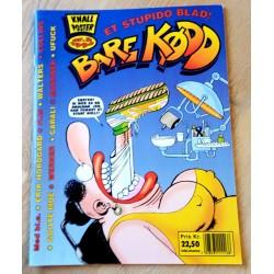 Bare Kødd: 1994 - Nr. 2 - Med poster!