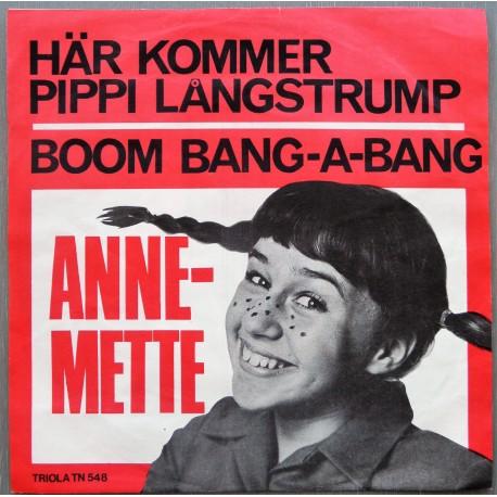 Anne- Mette- Här kommer Pippi Langstrump