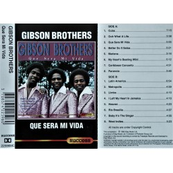 Gibson Brothers- Que Sera Mi Vida