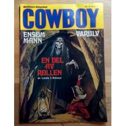 Cowboy: 1981 - Nr. 14 - En del av rollen