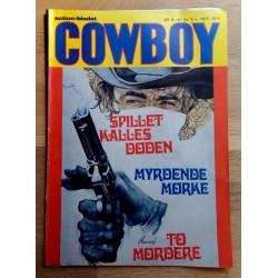 Cowboy: 1981 - Nr. 8 - Spillet kalles døden