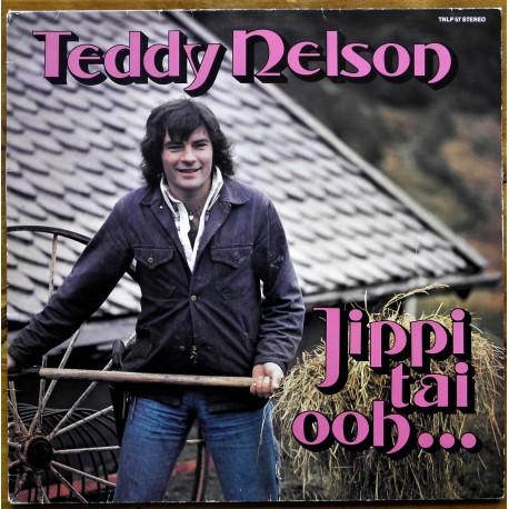 Teddy Nelson- Jippi-Tai-Ooh (LP- Vinyl)