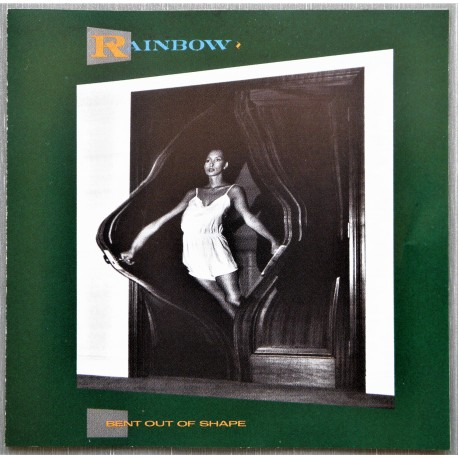 Rainbow- Bent Out Of Shape