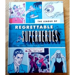 The League of Regrettable Superheroes - The Loot Crate Edition