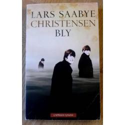 Lars Saabye Christensen: Bly