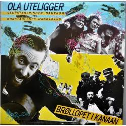 Ola Uteligger- Brøllopet i Kanaan (LP-Vinyl)