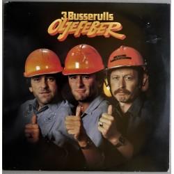 3 Busserulls- Oljefeber (LP- Vinyl)