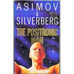 Asimov & Silverberg- The Positronic Man