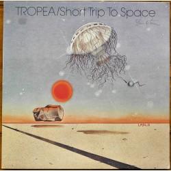 Tropea- Short Trip To Space (LP- Vinyl)
