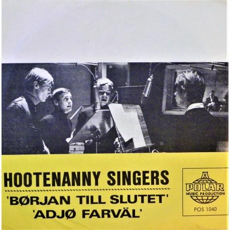 Hootenanny Singers- Början till slutet (Singel- Vinyl)