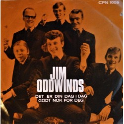 Jim Oddwinds- Det er din dag i dag (Singel- vinyl)