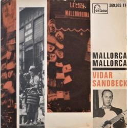 Vidar Sandbeck- Mallorca Mallorca (Singel- vinyl)