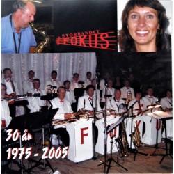 Storbandet Fokus- 1975- 2005 (Holmestrand) CD