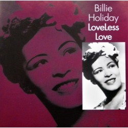 Billie Holiday- LoveLess Love (CD)