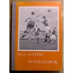 K. Henriksen og B. Storberget: Alle gutters fotballbok