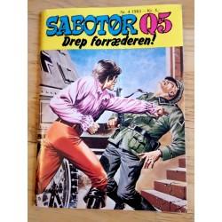 Sabotør Q5: 1983 - Nr. 4 - Drep forræderen!