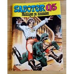 Sabotør Q5: 1983 - Nr. 1 - Meldingen på himmelen