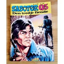 Sabotør Q5: 1981 - Nr. 6 - Den tredje fiende