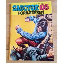 Sabotør Q5: 1982 - Nr. 10 - Forræderen