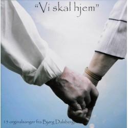 Bjørg Dalsberget- Vi skal hjem (CD)