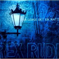 Rex Rudi - Så lenge det er natt - CD