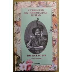 Aksel Gjerstad: Kjerringråd og homøopatiske husråd