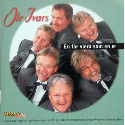 Ole Ivars- En får væra som en er (CD)