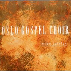 Oslo Gospel Choir- Tusen julelys (CD)