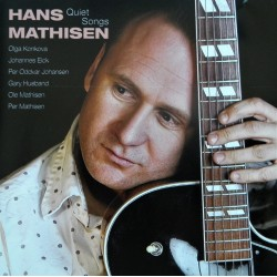 Hans Mathisen- Quiet Songs (CD)