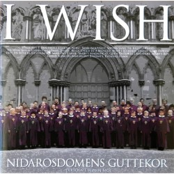 Nidarosdommens Guttekor- I Wish- Julesanger (CD)