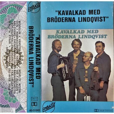 Kavalkad med Bröderna Lindqvist
