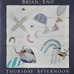 Brian Eno- Thursday Afternoon (CD)