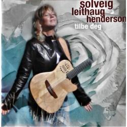 Solveig Leithaug Henderson- Tilbe deg (CD)