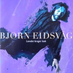 Bjørn Eidsvåg- Landet lenger bak (CD)