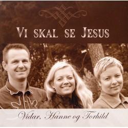 Vidar, Hanne og Torhild- Vi skal se Jesus (CD)