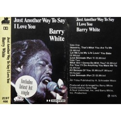 Barry White- Just Another Way To Say I Love You
