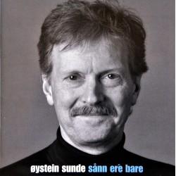 Øystein Sunde- Sånn ere bare (CD)