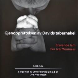 Brølende Lam- Gjenopprettelsen av Davids tabernakel (CD)