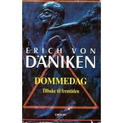 Dommedag - Tilbake til fremtiden - Erich Von Däniken