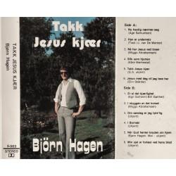 Bjørn Hagen- Takk Jesus kjær