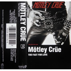 Mötley Crüe- Too Fast For Love