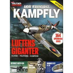 Alt om Militær Historie - 2006 - Nr. 3- Andre verdenskrigs kampfly - Luftens giganter