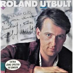 Roland Utbult- Till vår Gud (Signert) CD