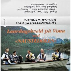 Naustedølen- Laurdagskveld på Vona