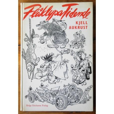 Kjell Aukrust- Flåklypa Tidende (1. utgave)