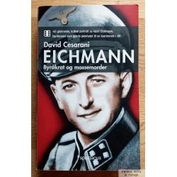 Eichmann - Byråkrat og massemorder